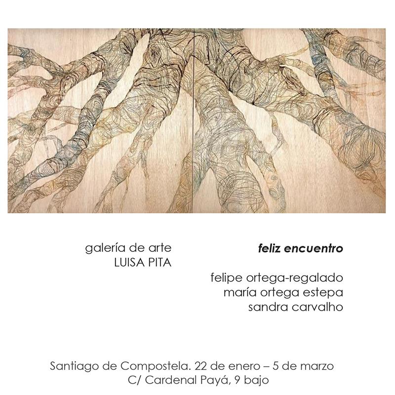 Cartel expo feliz encuentro galería Luisa Pita